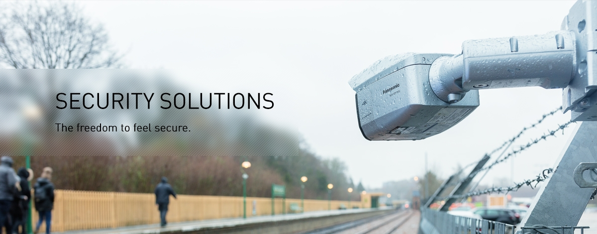 Freedom to feel Secure: Panasonic Security, CCTV and Video Surveillance - Security Solutions   Panasonic Business
